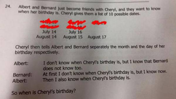 1. 艾伯特:「我不知道雪柔何時生日,但我知道伯納也不知道。」:因為伯納只知道日期,所以如果是只出現單次的日期,那他馬上就會知道,所以可以先把日期只出現一次的5/19、6/18排除。那為什麼只知道月份的艾伯特確定伯納不知道呢?因為他知道日期不會是5月或6月。